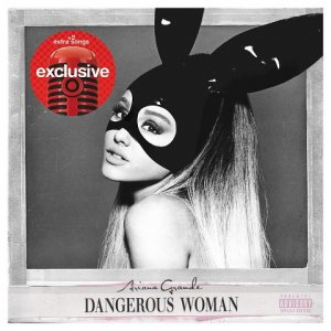 Ariana Grande - Dangerous Woman (Target Deluxe Edition) (2016)