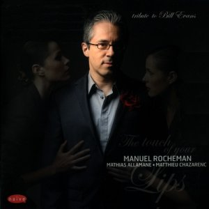 Manuel Rocheman - The Touch Of Your Lips (2010)