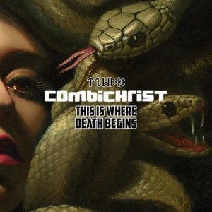 Combichrist - This Is Where Death Begins (2016)