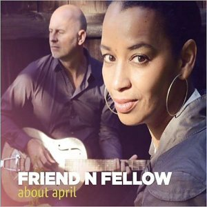 Friend 'N Fellow - About April (2015)
