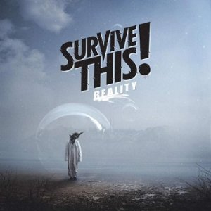 Survive This! - Reality (2016)