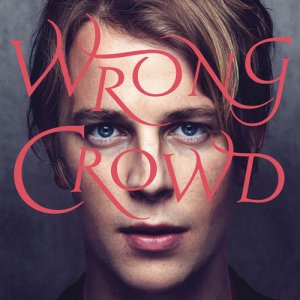 Tom Odell - Wrong Crowd (Deluxe) (2016)