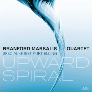 Branford Marsalis Quartet - Upward Spiral (Feat. Kurt Elling) (2016)