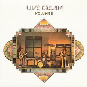 Cream - Live Cream Volume II (1972) [2014] [HDTracks]