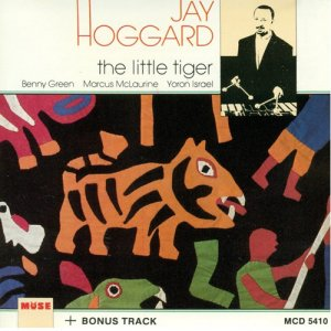 Jay Hoggard - The Little Tiger (1991)