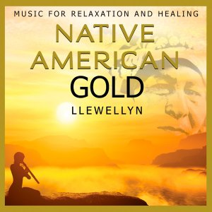 Llewellyn - Native American Gold (2016)