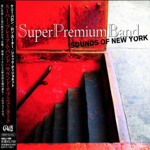 The Super Premium Band - Sounds Of New York (2011)