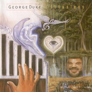 George Duke - Illusions (1995)