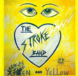 The Stroke Band - Green And Yellow (1978) (2014)