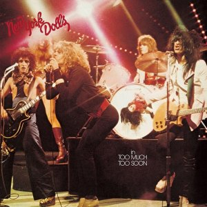 New York Dolls - Too Much Too Soon (1974) [2014] [HDTracks]