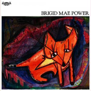 Brigid Mae Power - Brigid Mae Power (2016)