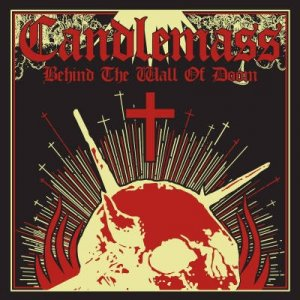 Candlemass - Behind The Wall Of Doom [Compilation] (2016)