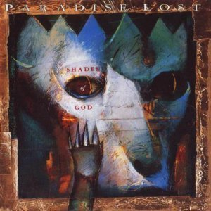 Paradise Lost - Shades of God [1992]