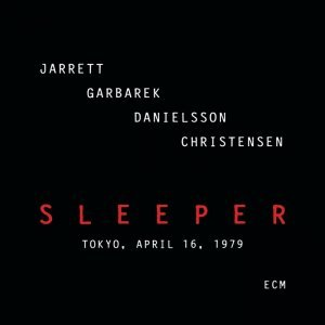 Jarrett, Garbarek, Danielsson, Christensen - Sleeper (1979) [2012] [HDtracks]
