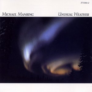 Michael Manring - Unusual Weather (1986)