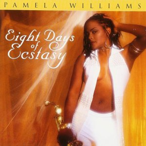 Pamela Williams - Eight Days Of Ecstasy (1998)