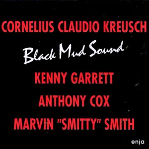 Cornelius Claudio Kreusch - Black Mud Sound (1995)