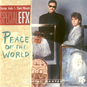 Special EFX - Peace Of The World (1991)