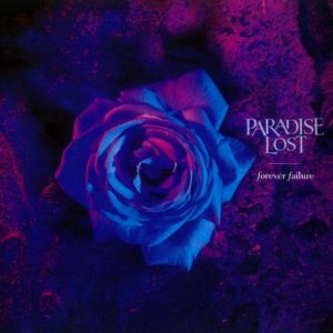 Paradise Lost - Forever Failure (Single) [1995]