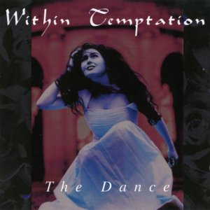 Within Temptation - The Dance (EP) [1998]
