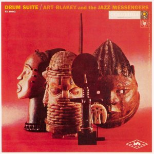 Art Blakey And The Jazz Messengers - Drum Suite (1957)