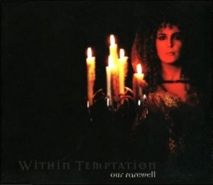 Within Temptation - Our Farewell (Single) [2001]