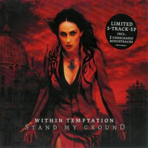 Within Temptation - Stand My Ground (Single) [2004]