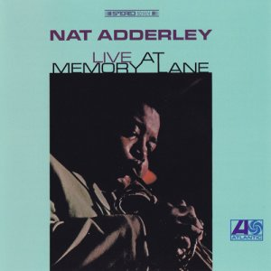 Nat Adderley - Live At Memory Lane (1966)