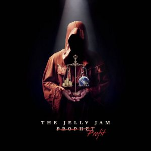 The Jelly Jam - Profit (2016)