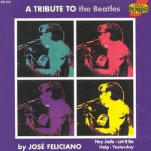Jose Feliciano - A Tribute to the Beatles (1991)