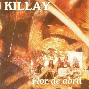 Killay - Flor de Abril (1996)