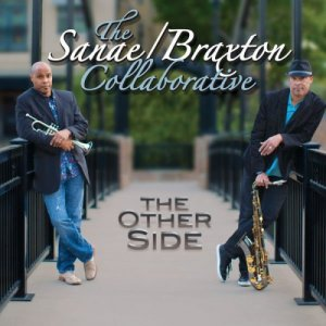 Robert Sanae & Tom Braxton - The Other Side (2016)