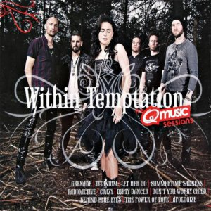 Within Temptation - The Q-Music Sessions (Compilation) [2013]