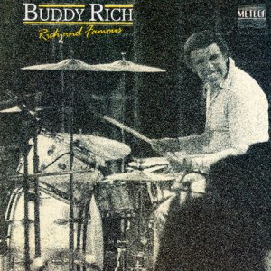 Buddy Rich - Rich & Famous (1986)