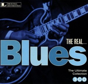 VA - The Real... Blues: The Ultimate Collection [3CD Box Set] (2015)