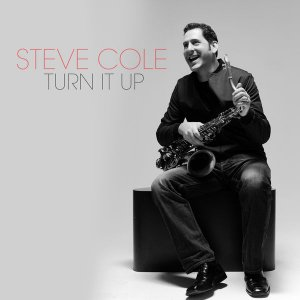Steve Cole - Turn It Up (2016)