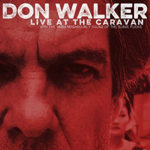 Don Walker - Live at the Caravan (2012) [2014] [HDTrack]