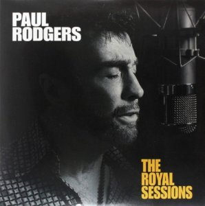 Paul Rodgers - The Royal Sessions (2014) LP