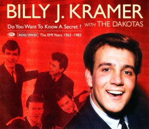 Billy J. Kramer with The Dakotas - Do You Want To Know A Secret?: The EMI Years 1963-1983 [4CD Remastered Box Set] (2009)