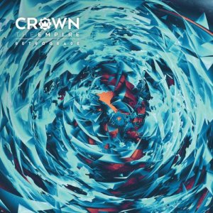 Crown the Empire - Retrograde (2016) [Target Deluxe Edition]