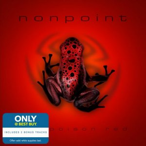 Nonpoint - The Poison Red (Best Buy Exclusive Deluxe Edition) (2016)