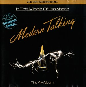 Modern Talking - In The Middle Of Nowhere (Germany 1st Press) (1986)