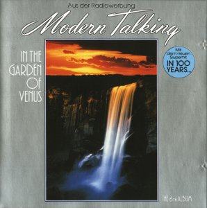 Modern Talking - In The Garden Of Venus (Germany 1st Press) (1987)
