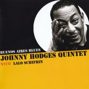 Johnny Hodges - Buenos Aires Blues (2009)