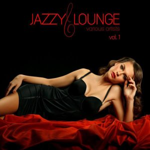 VA - Jazzy Lounge Vol 1 (2016)