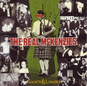 The Real McKenzies - Loch'd & Loaded (2001)