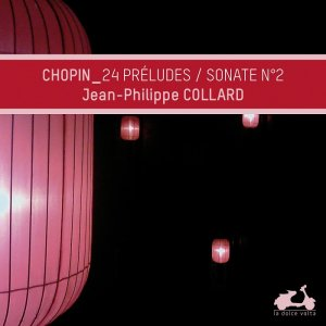 Jean-Philippe Collard - Chopin: Preludes & Piano Sonata No. 2 (2013) [HDTracks]
