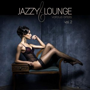 VA - Jazzy Lounge Vol 2 (2016)