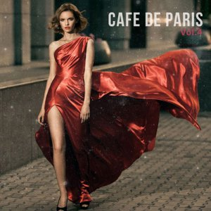 VA - Cafe De Paris Vol 4 (Finest Selection of French Bar & Hotel Lounge) (2016)
