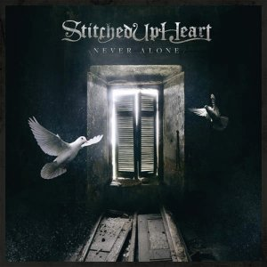 Stitched Up Heart - Never Alone (2016)